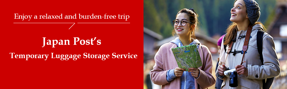 Enjoy a relaxed and burden-free trip. Temporary Luggage Storage Service
